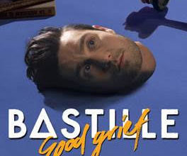 Photo of BASTILLE – GOOD GRIEF