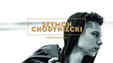 Photo of Szymon Chodyniecki – Wyłącz stres
