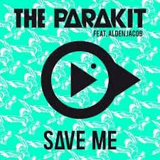 Photo of THE PARAKIT FT. ADEN JACOB & ANCHALEE – SAVE ME
