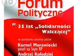 """Photo of Forum Polityczne z """"Solidarnością Walczącą"""" w tle"""