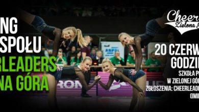 Photo of Rozgrzewają parkiety, rozgrzeją nowe tancerki! Casting do Cheerleaders Zielona Góra