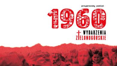 Photo of Pamiętajmy o 30 maja 1960 roku. Program obchodów rocznicy Wydarzeń Zielonogórskich