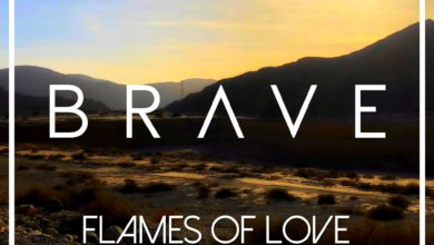 Photo of Brave – Flames Of Love