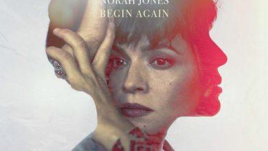 """Photo of Norah Jones – """"Begin Again"""" [PŁYTA TYGODNIA]"""