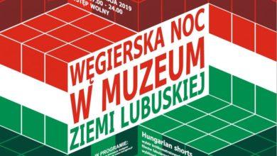 Photo of Nie tylko gulasz, czardasz i Balaton. Inne oblicze Węgier w Muzeum Ziemi Lubuskiej [Audycja Ekspozycje]