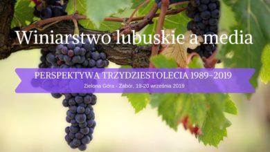 Photo of 30 lat lubuskiego winiarstwa – co wiemy o nim z gazet, książek i telewizji?