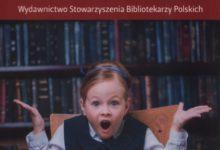 Photo of Lektura dla każdego bibliotekarza [RECENZJA]