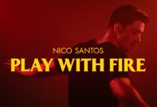 Photo of Nico Santos – Play With Fire