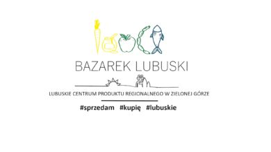 """Photo of Kupujmy lokalne jedzenie, pomagajmy producentom. Są na """"Bazarku Lubuskim"""""""